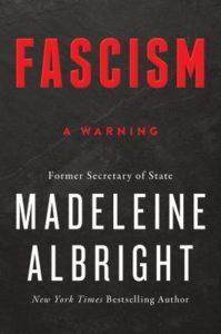 Fascism Warning by Madeleine Albright